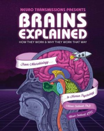 Brains Explained by Alison Caldwell & Micah Caldwell