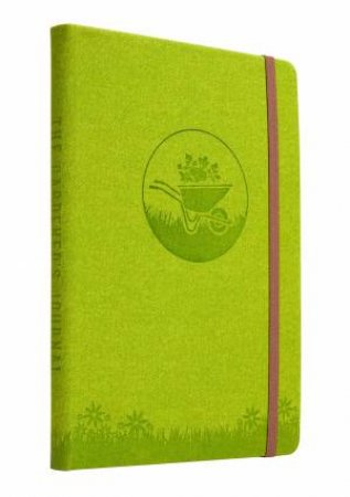 The Gardener's Journal by Weldon Owen