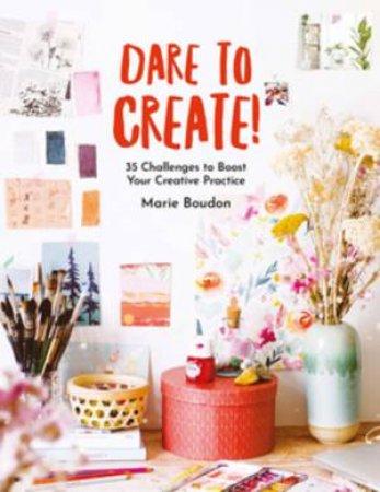 Dare To Create!