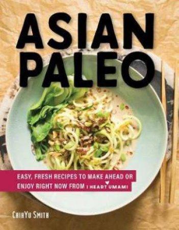 Asian Paleo by Chihyu Smith