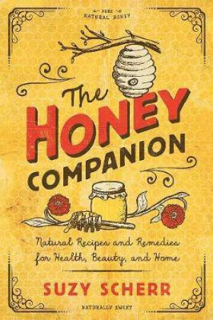 The Honey Companion by Suzy Scherr