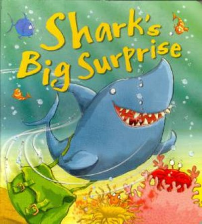 Shark's Big Surprise by Various