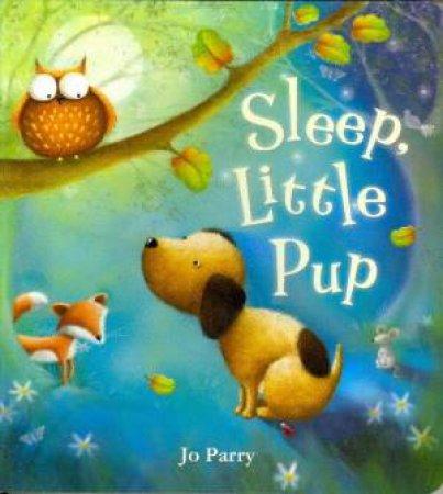 Sleep, Little Pup by Jo Parry