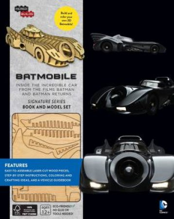 Batmobile: Inside The Incredible Car From Batman by Insight Editions