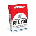50 Things That Might Kill You