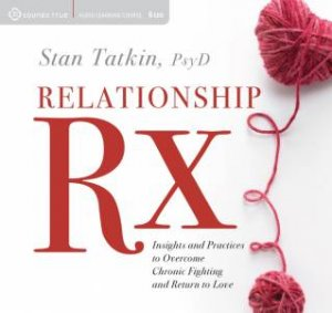 Relationship RX by Stan Tatkin