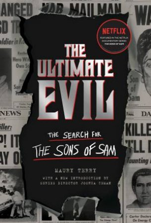 The Ultimate Evil by Maury Terry