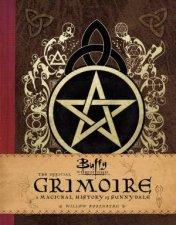 Buffy The Vampire Slayer The Official Grimoire