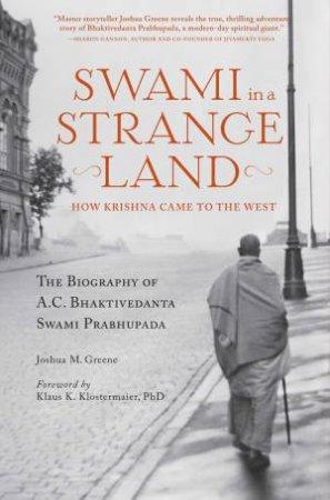 Swami In A Strange Land by Joshua M. Greene