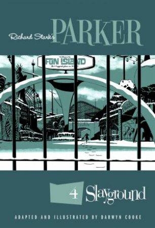Richard Stark's Parker Slayground by Darwyn;Stark, Richard; Cooke