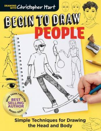 Begin To Draw People by Christopher Hart