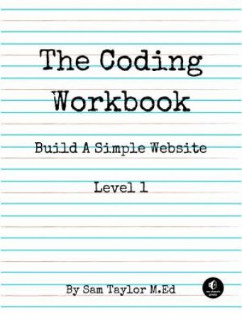 The Coding Workbook by Sam Taylor