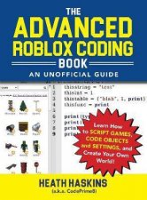 Advanced Roblox Coding Book An Unofficial Guide