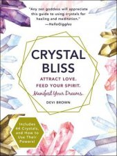 Crystal Bliss Attract Love Feed Your Spirit Manifest Your Dreams