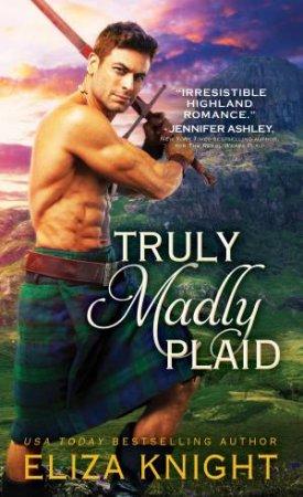 Truly Madly Plaid by Eliza Knight