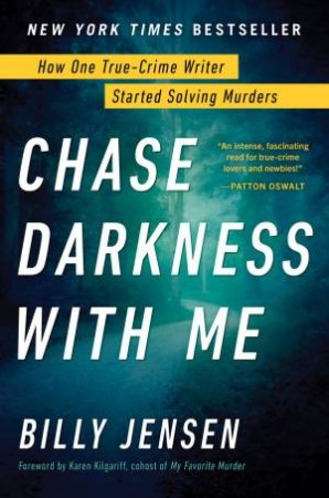 Chase Darkness With Me by Billy Jensen & Karen Kilgariff