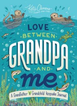Love Between Grandpa And Me