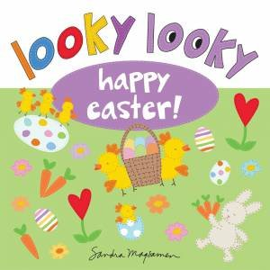 Looky Looky Happy Easter by Sandra Magsamen