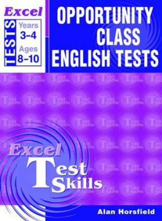 Excel Opportunity Class English Tests - Years 3 and 4