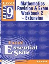 Excel Essential Skills: Advanced Mathematics Revision & Exam Workbook 2 - Year 9 by A S Kalra