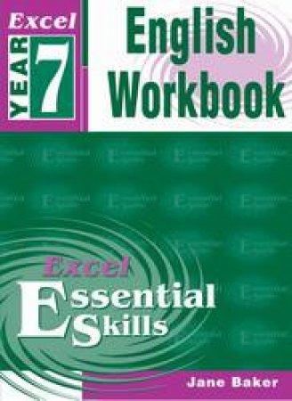 Excel Essential Skills: English Workbook - Year 7