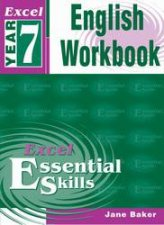 Excel Essential Skills English Workbook  Year 7