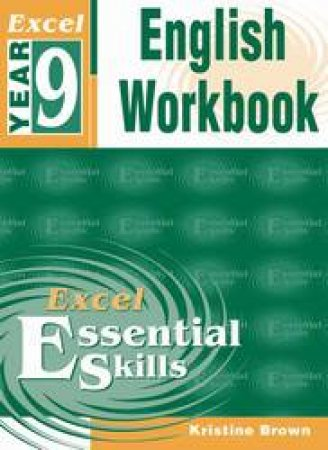 Excel Essential Skills: English Workbook - Year 9