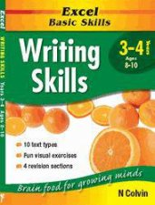 Excel Basic Skills: Writing Skills - Years 3 - 4 by N Colvin