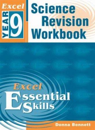 Excel Essential Skills: Science Revision Workbook - Year 9