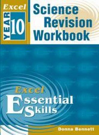 Excel Essential Skills: Science Revision Workbook - Year 10