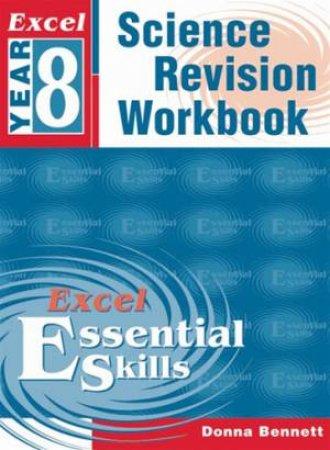 Excel Essential Skills: Science Revision Workbook - Year 8