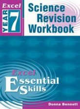 Excel Essential Skills Science Revision Workbook  Year 7