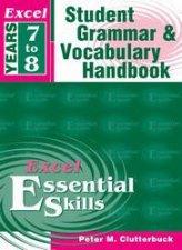 Excel Essential Skills Student Grammar  Vocabulary Handbook  Year 7  8