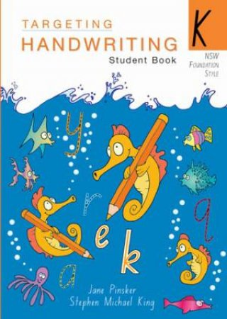 NSW Targeting Handwriting Student Book K