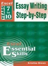 Excel Essential Skills Essay Writing StepByStep 710