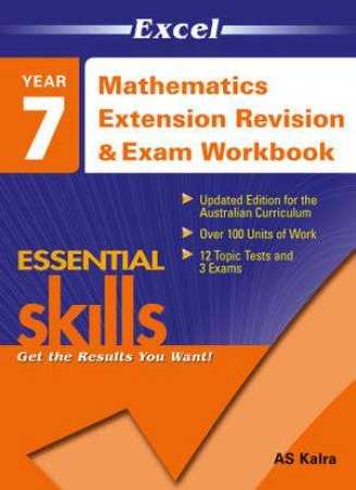 Excel Essential Skills: Mathematics Extension Revision & Exam Workbook Year 7 by A L Kalra