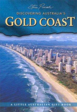 A Little Australian Gift Book: Discovering Australia's Gold Coast by Steve Parish