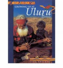 Growing Up At Uluru Australia by Stan Breeden