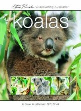 A Little Australian Gift Book Discovering Australian Koalas