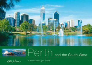 Australia From The Heart: Perth