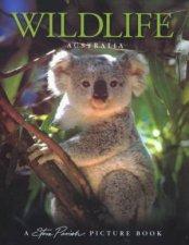A Steve Parish Picture Book Wildlife Australia