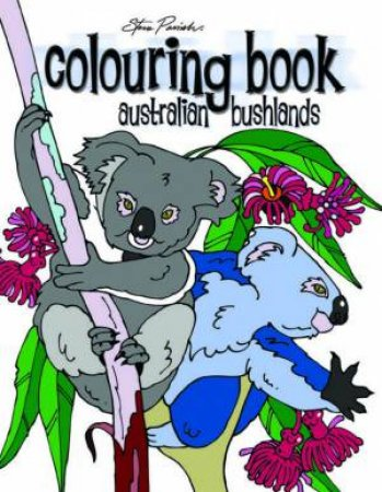 Australian Bushlands Colouring Book by Steve Parish