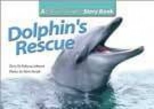 Steve Parish Story Book: Dolphin's Rescue