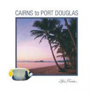 Steve Parish - Mini Gift Book - Cairns to Port Douglas