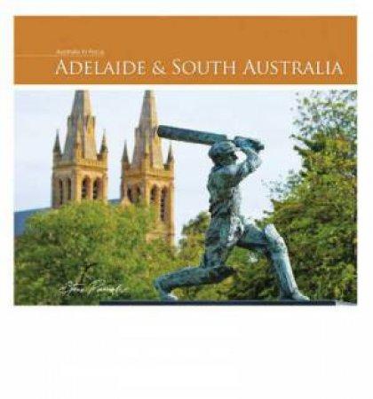 Australia In Focus: Adelaide & South Australia