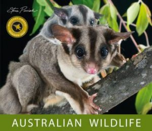 Australian Wildlife by Steve Parish
