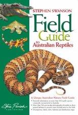 Field Guide to Australian Reptiles