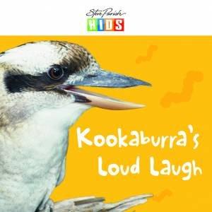 Steve Parish Early Reader: Kookaburra's Loud Laugh