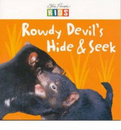 Steve Parish Early Reader: Rowdy Devil's Hide & Seek