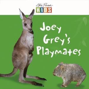 Steve Parish Early Reader: Joey Grey's Playmates
